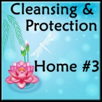 Home #3 - Distance Cleansing and Protection