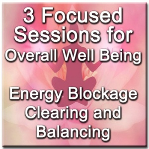 3 Focused Sessions for Overall Well-Being - Distance Energy Blockage Clearing & Balancing for People