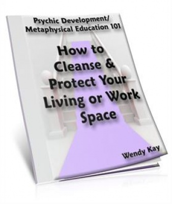 How to Cleanse and Protect Your Living or Work Space - eBook