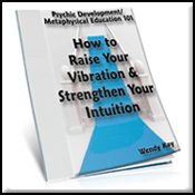 Patron Series eBooks - How to Raise Your Vibration & Strengthen Your Intuition