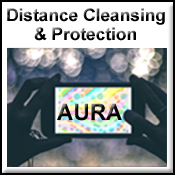 Learn more about Distance Aura Cleansing and Protection
