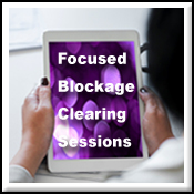 Learn More about Focused Blockage Clearing & Balancing Sessions