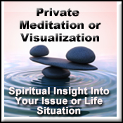 Private Guided Meditation or Visualization - Insight into an Issue or Life Situation