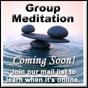 Online or In-Person Group Meditations