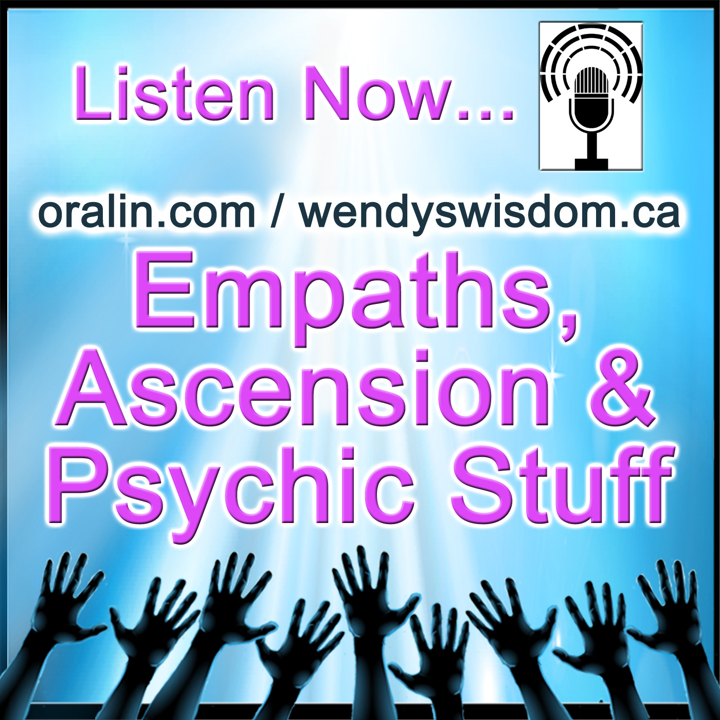 Empaths, Ascension and Psychic Stuff Live Show