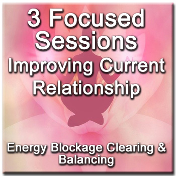 3 Focused Sessions for Improving Your Current Love Relationship